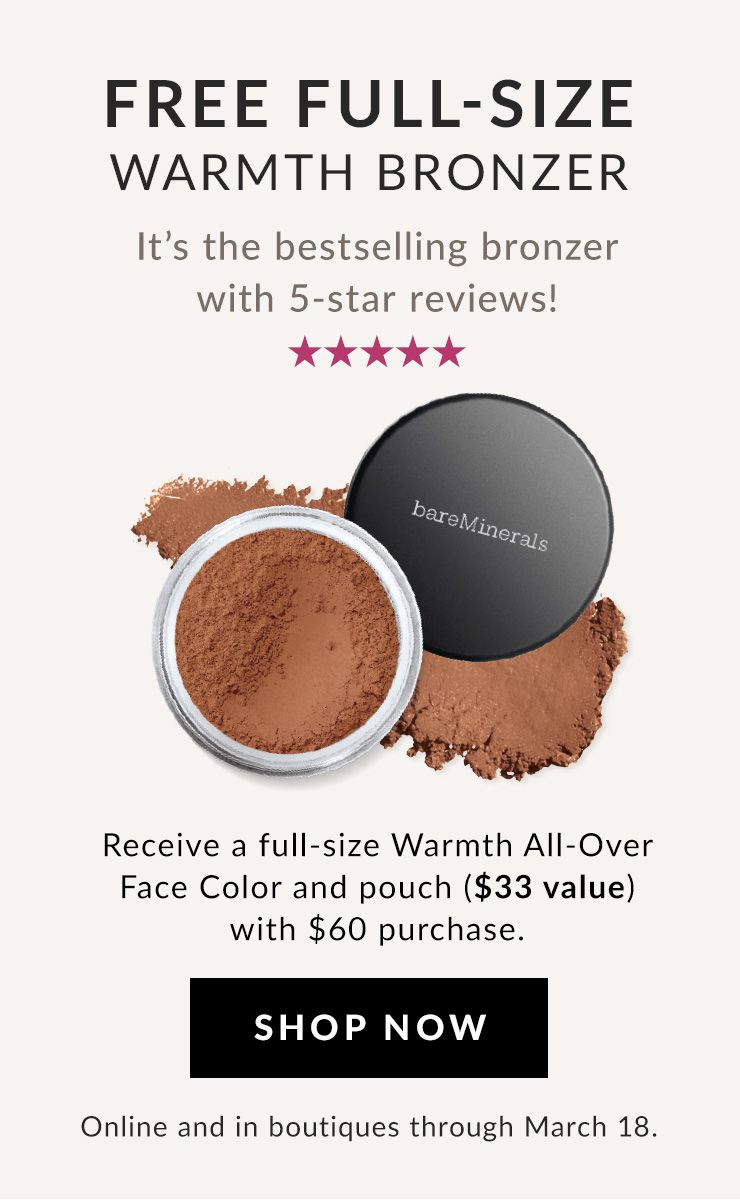 free warmth bronzer with any $60 purchase