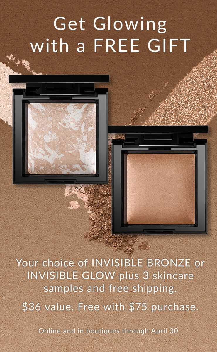 choose invisible glow bronzer or highlighter sample with $75 purchase